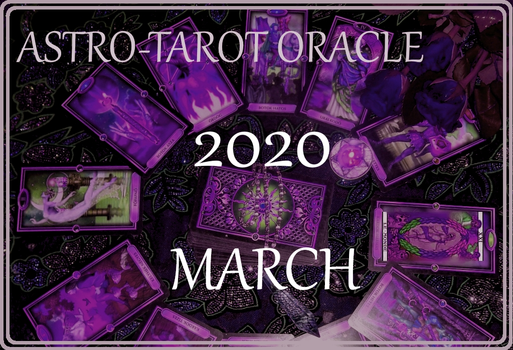 March Horoscope 2020 – Your Astro-Tarot Oracle with James Lynn Page